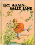 Try Again, Sally Jane   1987 9781555321758 Front Cover