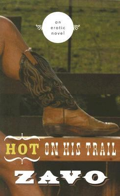 Hot on His Trail An Erotic Novel  2006 9781555839758 Front Cover