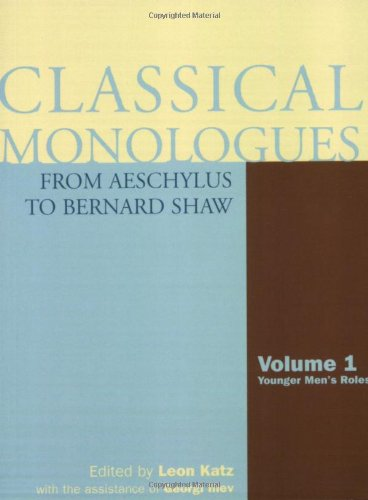 Classical Monologues from Aeschylus to Bernard Shaw Younger Men's Roles  2002 edition cover