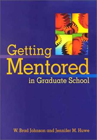Getting Mentored in Graduate School   2003 edition cover