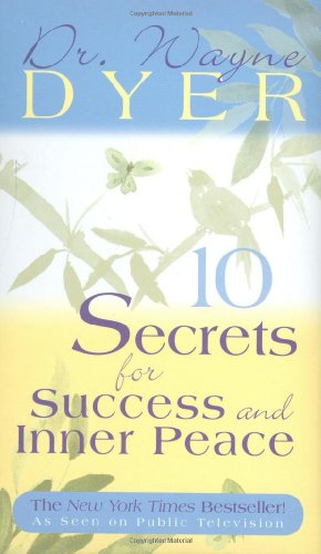 10 Secrets for Success and Inner Peace   2001 edition cover