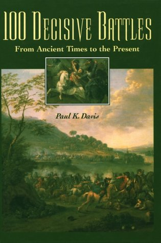 100 Decisive Battles From Ancient Times to the Present  1999 edition cover
