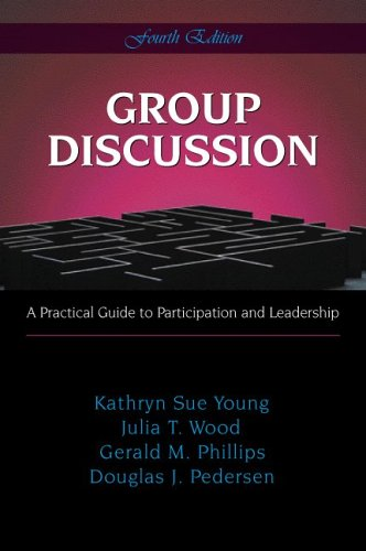 Group Discussion A Practical Guide to Participation and Leadership 4th 2007 edition cover