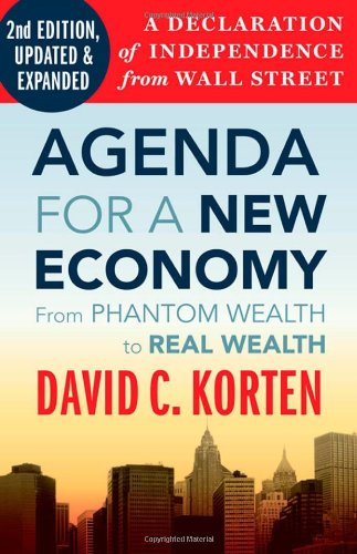 Agenda for a New Economy From Phantom Wealth to Real Wealth 2nd 2010 edition cover