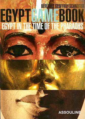 Egypt Game Book Egypt in the Time of the Pharaohs  2008 9782759401758 Front Cover