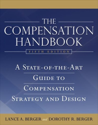 Compensation Handbook A State-of-the-Art Guide to Compensation Strategy and Design 5th 2009 9780071496759 Front Cover