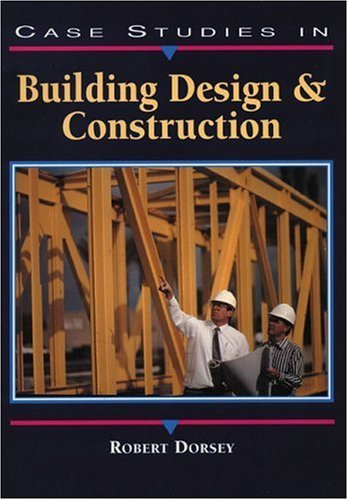 Case Studies in Building Design and Construction   1999 edition cover