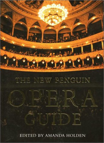 New Penguin Opera Guide   2001 (Revised) 9780140514759 Front Cover