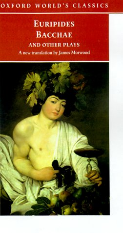 Bacchae and Other Plays Iphigenia among the Taurians - Bacchae - Iphigenia at Aulis - Rhesus  2000 edition cover