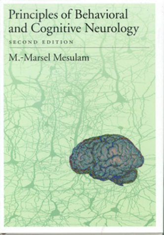 Principles of Behavioral and Cognitive Neurology  2nd 2000 (Revised) 9780195134759 Front Cover