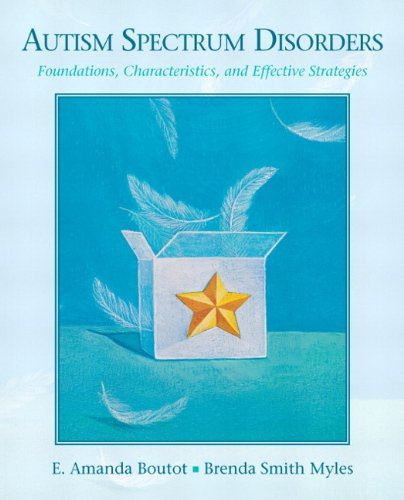 Autism Spectrum Disorders Foundations, Characteristics, and Effective Strategies  2011 edition cover