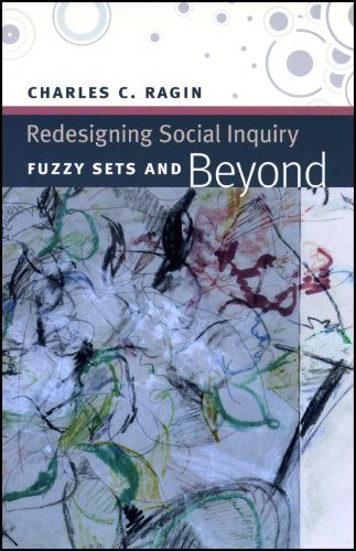Redesigning Social Inquiry Fuzzy Sets and Beyond  2008 edition cover