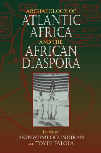 Archaeology of Atlantic Africa and the African Diaspora   2010 edition cover