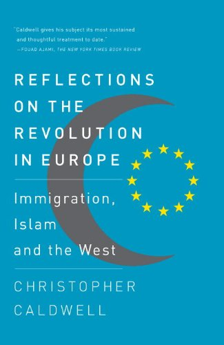 Reflections on the Revolution in Europe Immigration, Islam and the West N/A edition cover