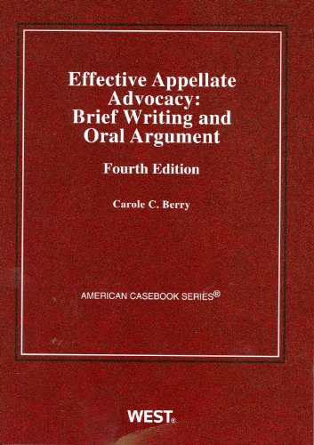 Effective Appellate Advocacy Brief Writing and Oral Argument 4th 2009 (Revised) edition cover