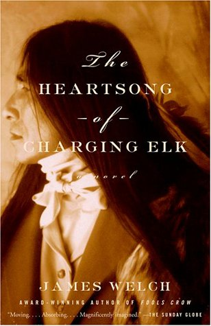Heartsong of Charging Elk A Novel N/A edition cover