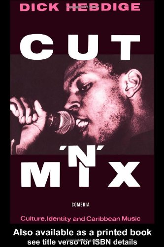 Cut 'n' Mix Culture Identity and Caribbean Music  1987 edition cover
