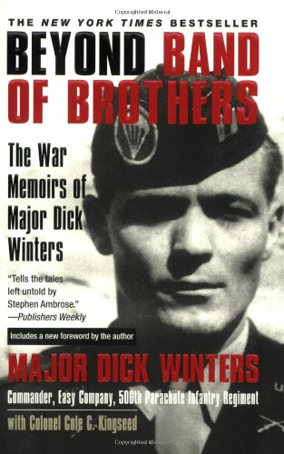 Beyond Band of Brothers The War Memoirs of Major Dick Winters  2008 edition cover