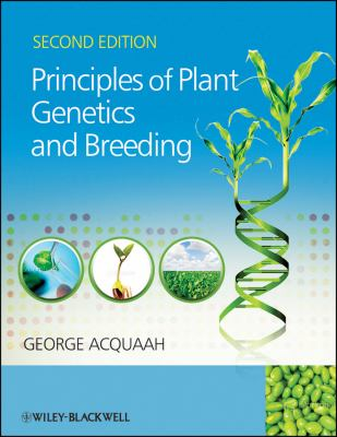 Principles of Plant Genetics and Breeding  2nd 2012 edition cover