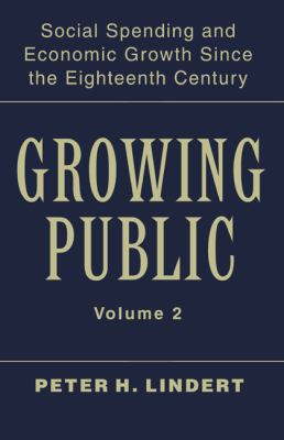 Growing Public Social Spending and Economic Growth since the Eighteenth Century  2004 9780521821759 Front Cover