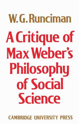 Critique of Max Weber's Philosophy of Social Science   2002 9780521892759 Front Cover
