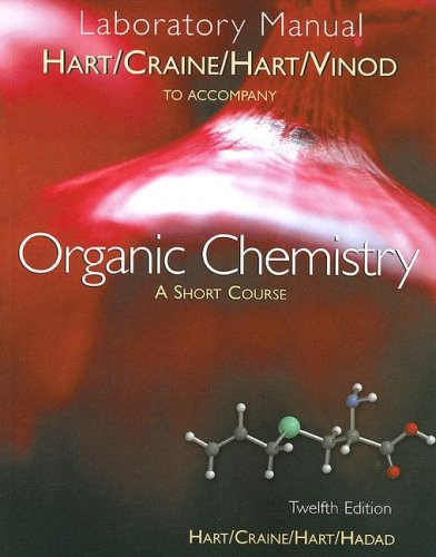 Organic Chemistry A Short Course 12th 2007 (Lab Manual) edition cover