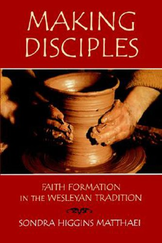 Making Disciples Faith Formation in the Wesleyan Tradition  2000 edition cover