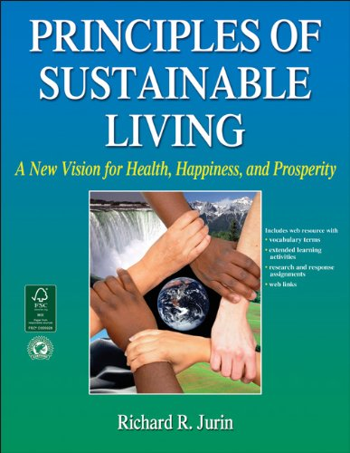 Principles of Sustainable Living A New Vision for Health, Happiness, and Prosperity  2012 edition cover