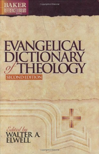 Evangelical Dictionary of Theology  2nd 2001 (Revised) 9780801020759 Front Cover