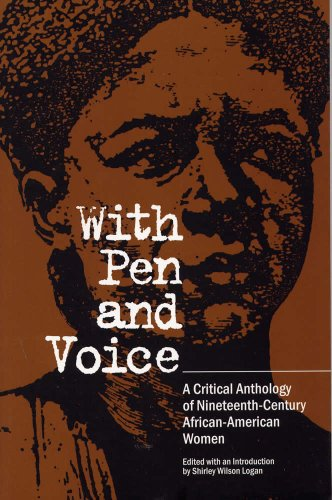 With Pen and Voice A Critical Anthology of Nineteenth-Century African-American Women N/A edition cover