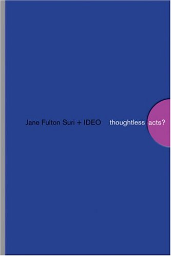 Thoughtless Acts? Observations on Intuitive Design  2005 edition cover