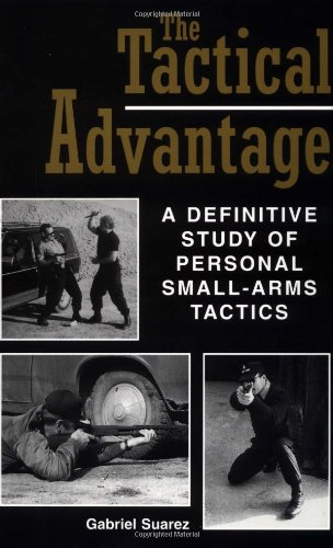 Tactical Advantage A Definitive Study of Personal Small-Arms Tactics  1998 edition cover