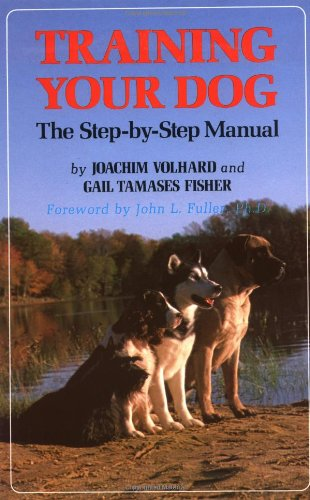 Training Your Dog The Step-By-Step Manual  1983 9780876057759 Front Cover