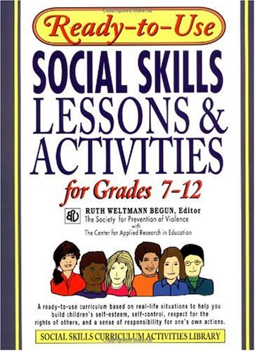 Ready-to-Use Social Skills Lessons and Activities for Grades 7-12   1996 (Student Manual, Study Guide, etc.) edition cover