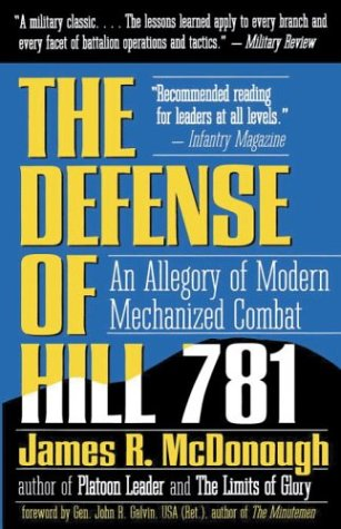 Defense of Hill 781 An Allegory of Modern Mechanized Combat N/A edition cover
