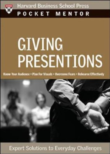 Giving Presentations Expert Solutions to Everyday Challenges  2007 edition cover