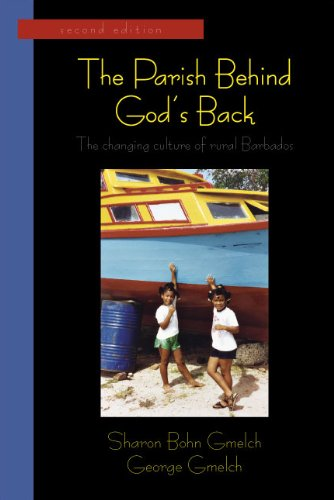 Parish Behind God's Back The Changing Culture of Rural Barbados 2nd 9781577667759 Front Cover