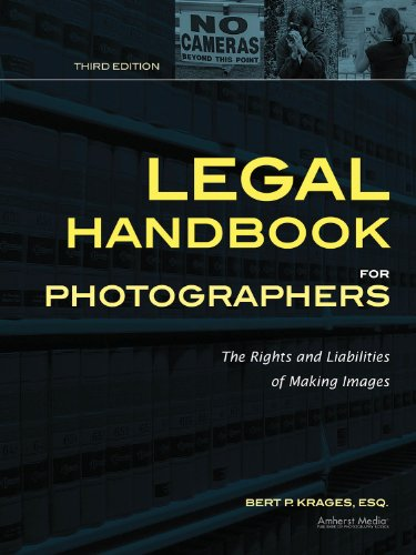 Legal Handbook for Photographers The Rights and Liabilities of Making Images 3rd 2012 edition cover