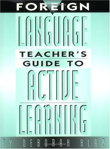 Foreign Language Teacher's Guide to Active Learning   1999 edition cover
