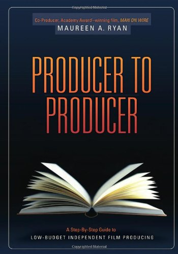Producer to Producer A Step-By-Step Guide to Low Budgets Independent Film Producing  2010 9781932907759 Front Cover