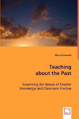 Teaching About the Past:   2008 edition cover