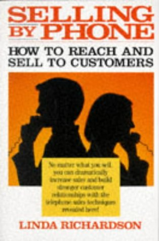 Selling by Phone: How to Reach and Sell to Customers in the Nineties   1995 9780070523760 Front Cover