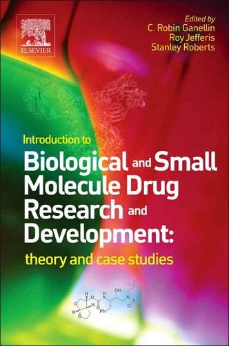 Introduction to Biological and Small Molecule Drug Research and Development Theory and Case Studies  2013 9780123971760 Front Cover