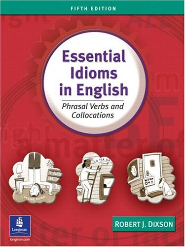 Essential Idioms in English  5th 2004 9780131411760 Front Cover