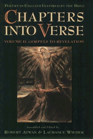 Chapters into Verse A Selection of Poetry in English Inspired by the Bible from Genesis Through Revelation  2000 (Abridged) edition cover