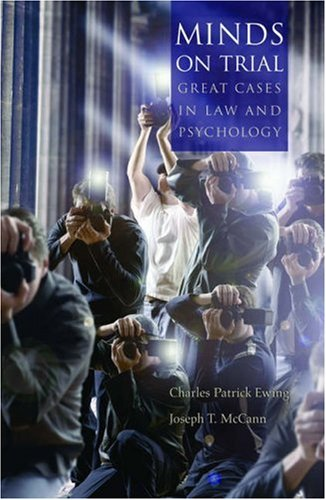 Minds on Trial Great Cases in Law and Psychology  2006 edition cover