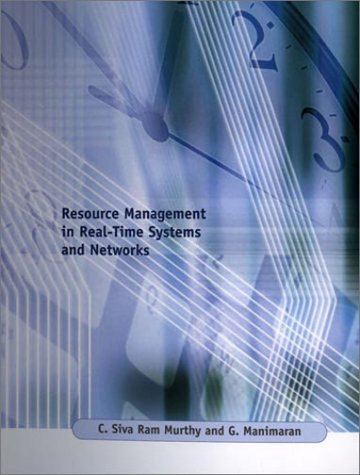 Resource Management in Real-Time Systems and Networks   2001 9780262133760 Front Cover