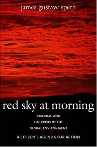 Red Sky at Morning America and the Crisis of the Global Environment 2nd 2005 edition cover