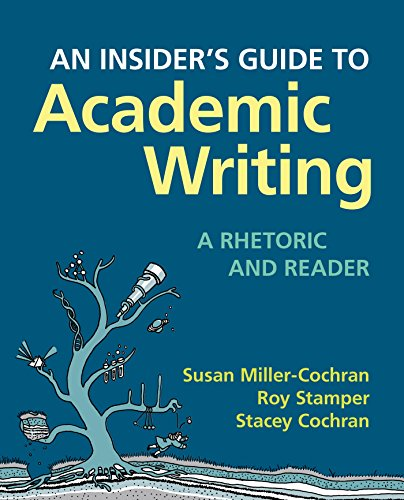Insider's Guide to Academic Writing: a Rhetoric and Reader   2016 9780312566760 Front Cover