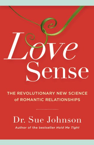Love Sense The Revolutionary New Science of Romantic Relationships  2013 edition cover